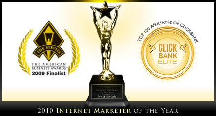 Matt Bacak - Internet Marketer Of The Year